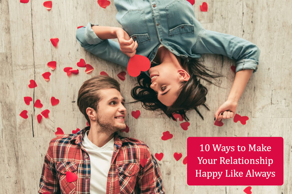 10 ways to make your relationship healthy