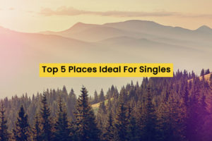 5 places ideal for singles
